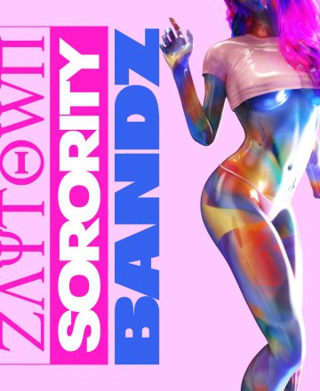Bandz – Zaytown Sorority