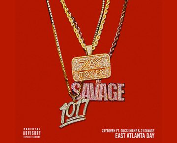 East Atlanta Day (feat. Gucci Mane & 21 Savage)